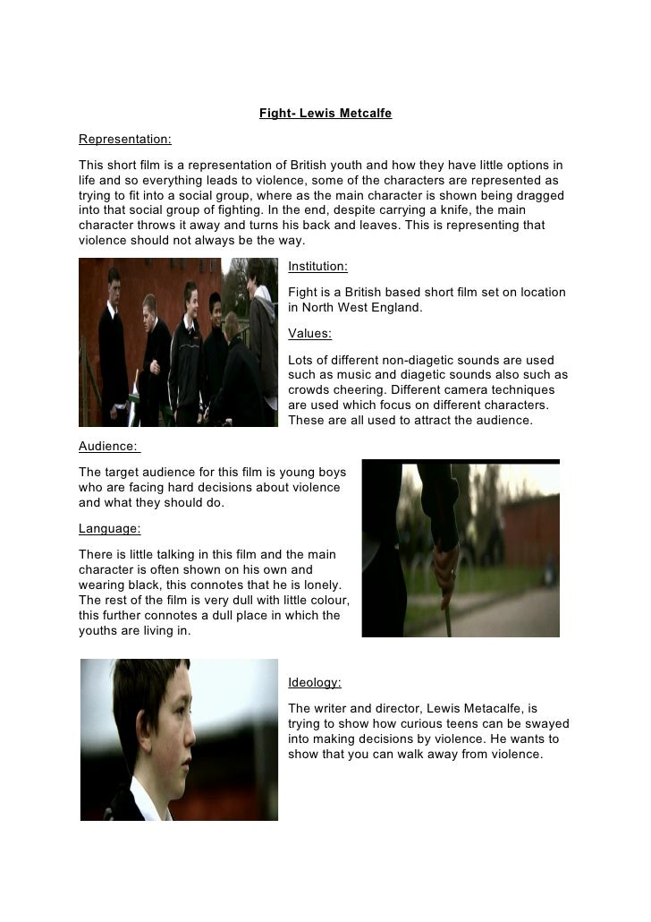Fight- Lewis Metcalfe Representation: This short film is a representation of British youth and how they have little option...