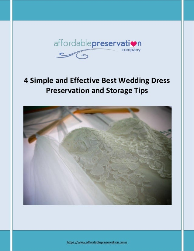4 simple and effective best wedding dress preservation and storage ti. Black Bedroom Furniture Sets. Home Design Ideas