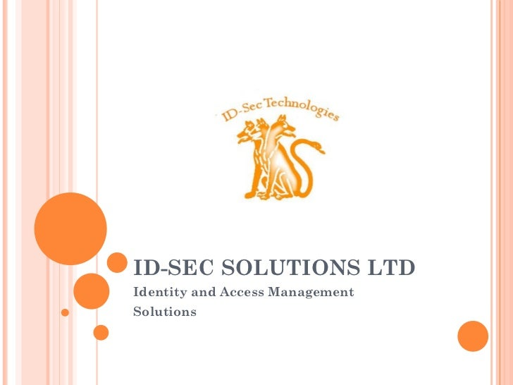 ID-SEC SOLUTIONS LTD Identity and Access Management Solutions