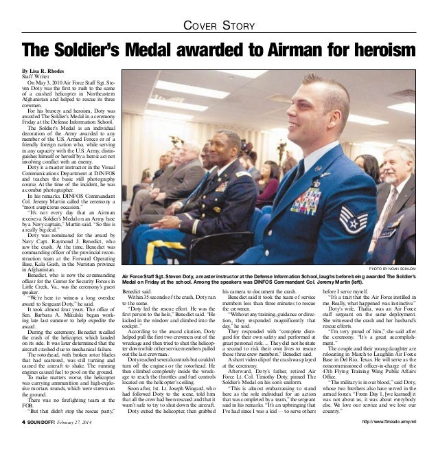 C over S tory  The Soldier's Medal awarded to Airman for heroism By Lisa R. Rhodes Staff Writer On May 3, 2010 Air Force S...