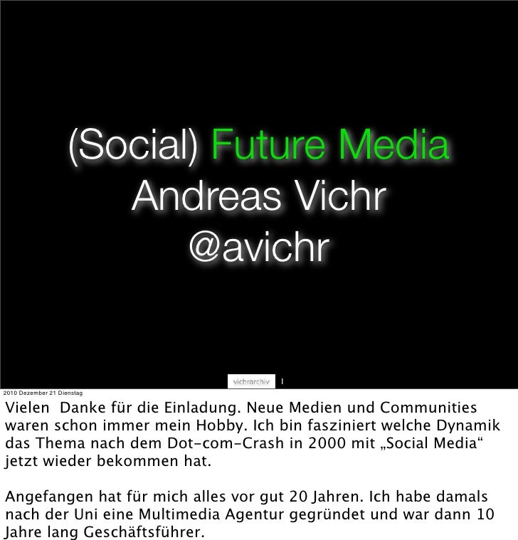 (Social) Future Media                       Andreas Vichr                           @avichr                               ...