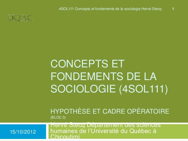 4SOL111 Concepts et fondements de la sociologie Hervé Stecq   1             CONCEPTS ET             FONDEMENTS DE LA      ...