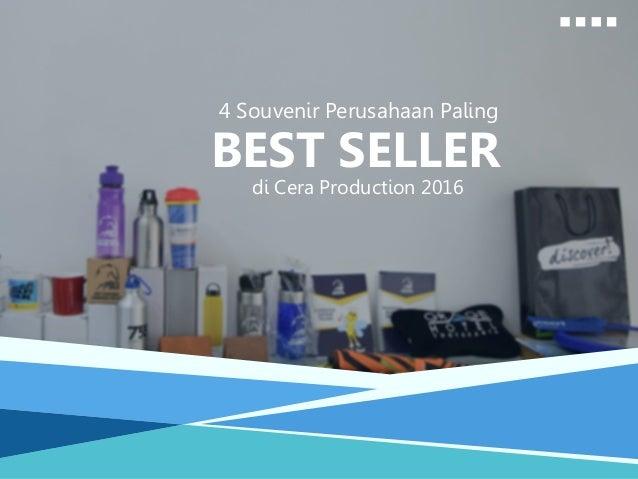 4 Souvenir Perusahaan Paling BEST SELLER di Cera Production 2016