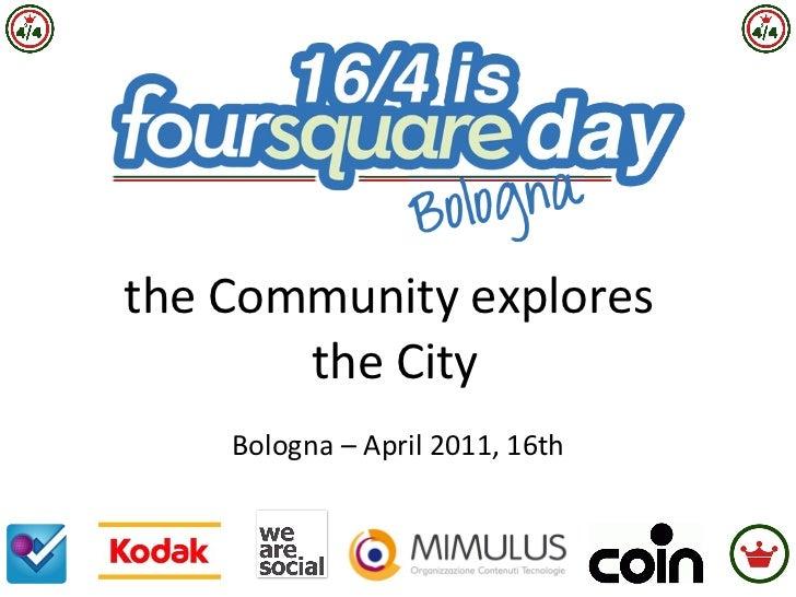 the Community explores  the City Bologna – April 2011, 16th