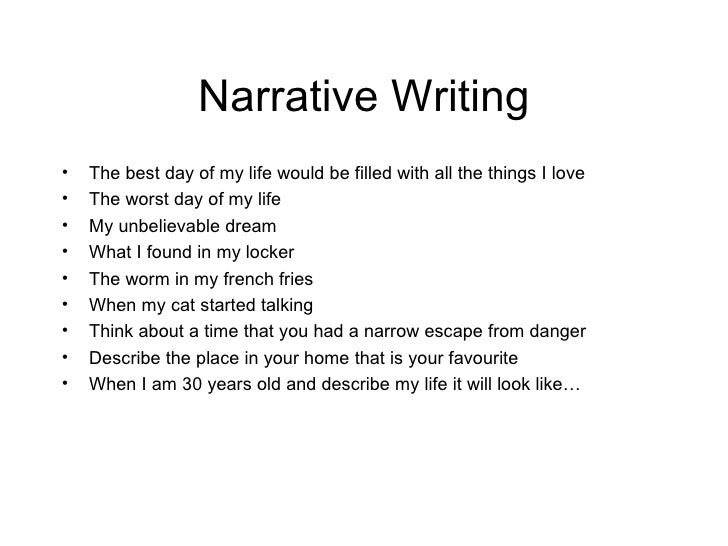 narrative essay worst day of my life You narrate stories every day just as with a true narrative essay, my memory of the experience may be slightly a janitor changed my life.