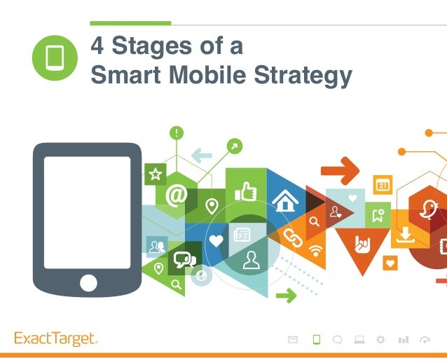 4 Stages of a    Smart Mobile Strategy1                  4 Stages of a Smart Mobile Strategy