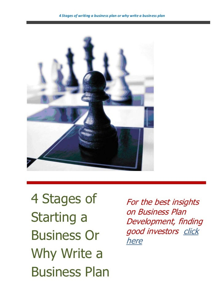 4 Stages of writing a business plan or why write a business plan4 Stages of                                 For the best i...