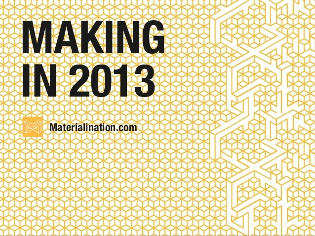 Materialination.comMAKINGIN 2013
