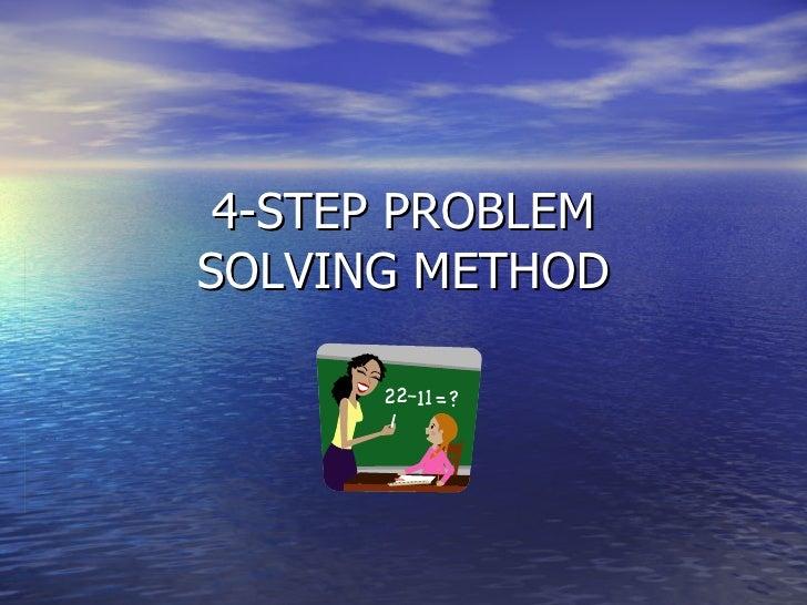 4-STEP PROBLEM SOLVING METHOD