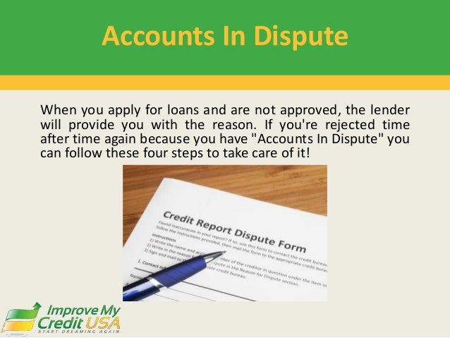 4 Steps To Remove Accounts In Dispute On Credit Report Slide 3