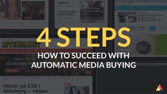 HOW TO SUCCEED WITH AUTOMATIC MEDIA BUYING 4 STEPS