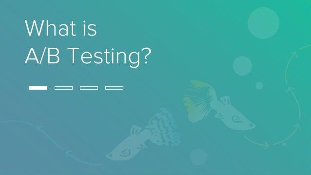 4 Steps Toward Scientific A/B Testing Slide 2