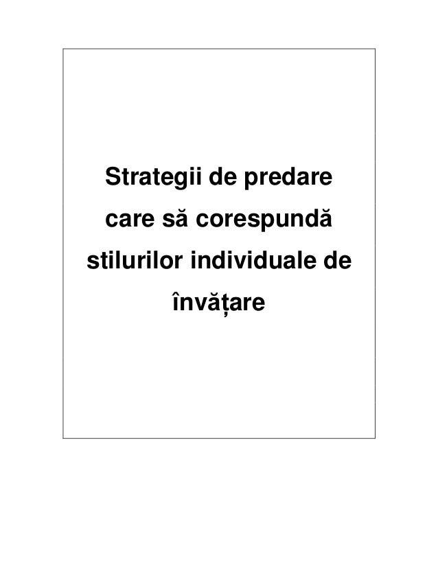 Strategii de predare care să corespundă stilurilor individuale de învăţare