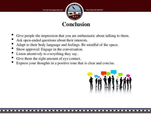 conclusion effective communication essay Communication is also important the be able to affirm one another, affirmation is a statement of a positive effect (khoban -2006) this is a good type of communication as it also helps the child's development.