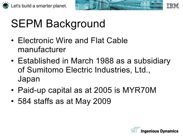 SUMITOMO ELECTRIC INTERCONNECT PRODUCTS M SDN BHD SEPM