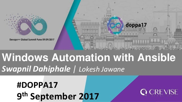 #DOPPA17 Windows Automation with Ansible Swapnil Dahiphale | Lokesh Jawane 9th September 2017
