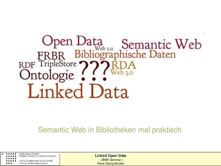 technische universität                          Universitätsbibliothekdortmund   Semantic Web in Bibliotheken mal praktisc...