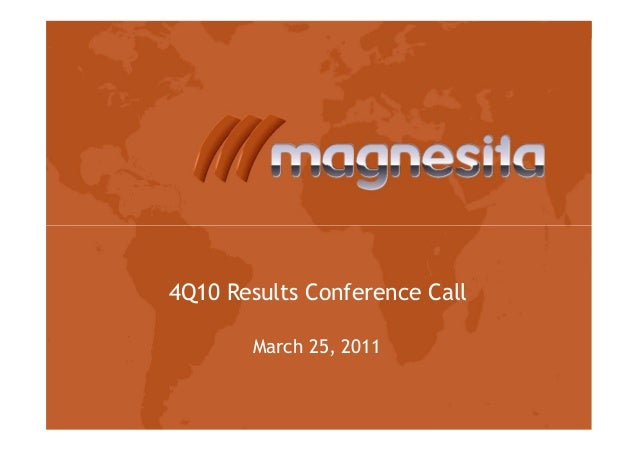 4Q10 Results Conference Call March 25, 2011