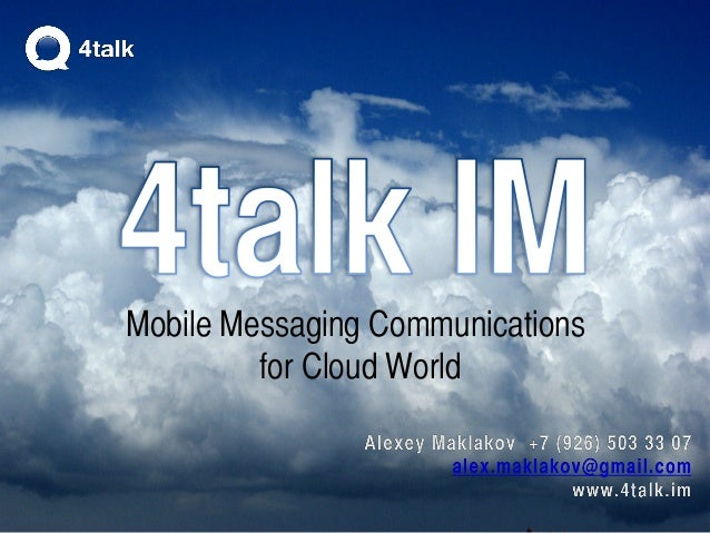 Mobile Messaging Communications for Cloud World