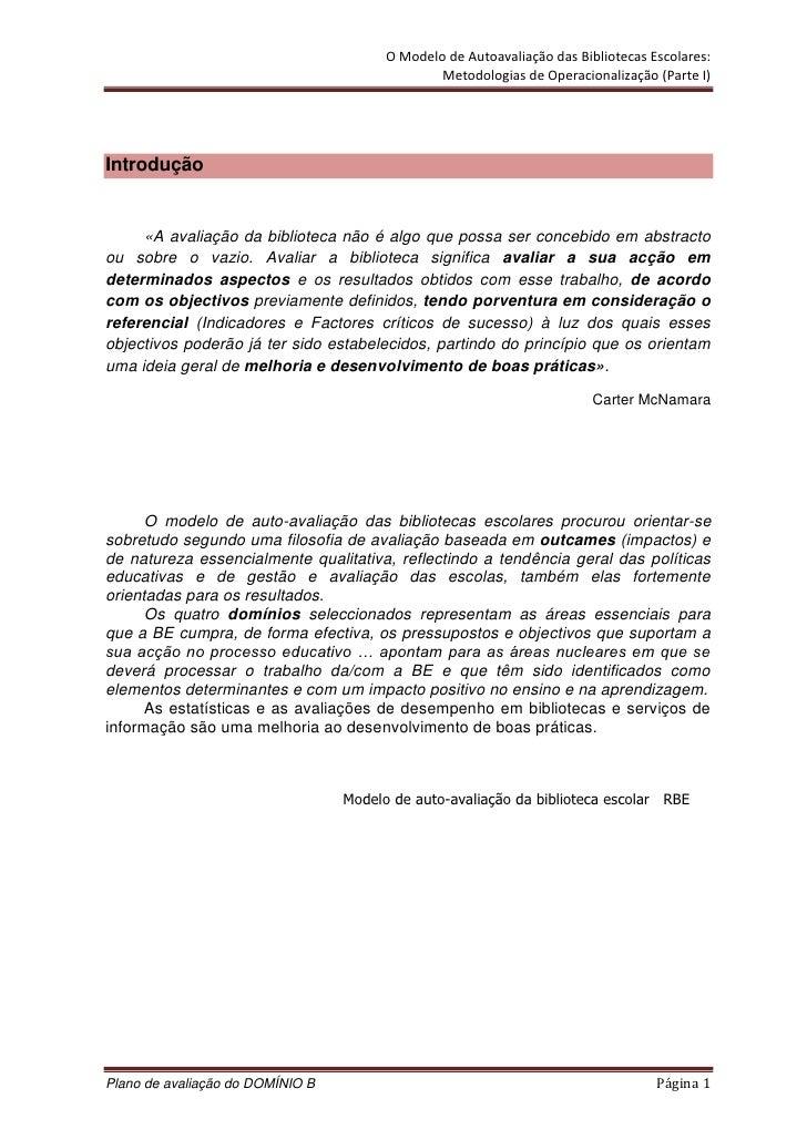 O Modelo de Autoavaliação das Bibliotecas Escolares:                                                 Metodologias de Opera...