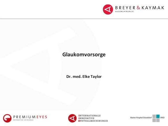 Glaukomvorsorge Dr. med. Elke Taylor