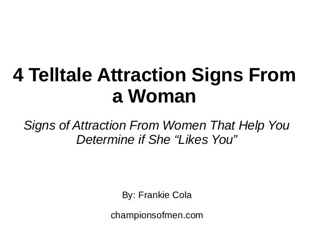 4 Telltale Attraction Signs From a Woman - Signs of Attraction From W…