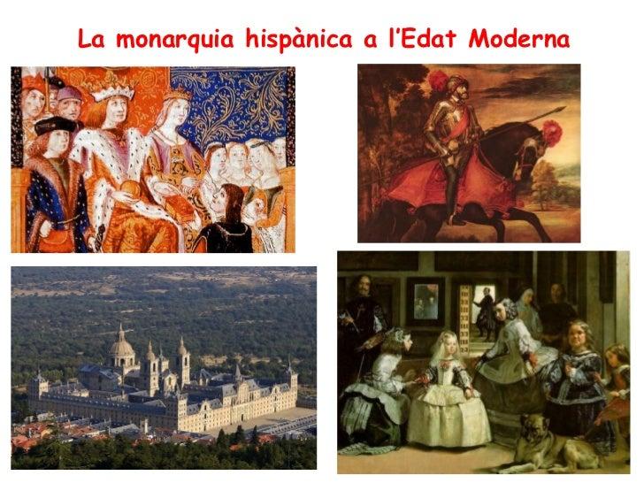 La monarquia hispànica a l'Edat Moderna
