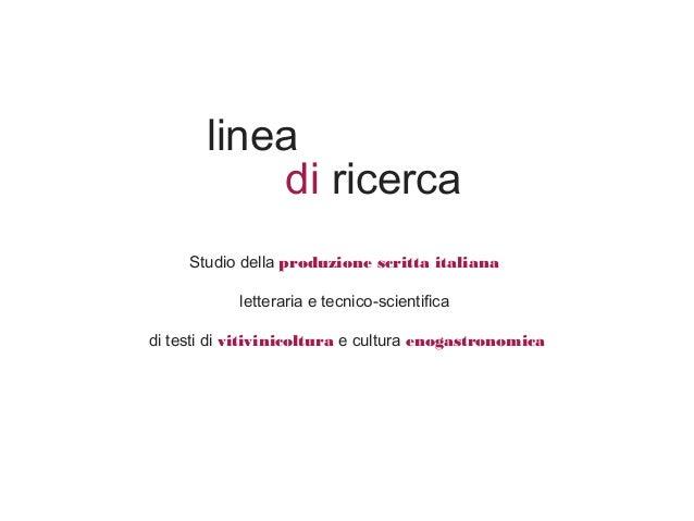 Studio della produzione scritta italiana letteraria e tecnico-scientifica di testi di vitivinicoltura e cultura enogastron...