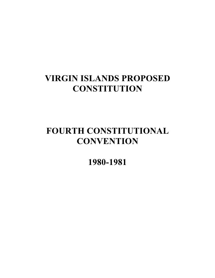 VIRGIN ISLANDS PROPOSED      CONSTITUTION    FOURTH CONSTITUTIONAL      CONVENTION         1980-1981