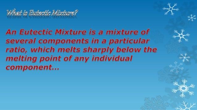 4th (30.10.2014) on eutectic mixture by Diptarco Singha Slide 2