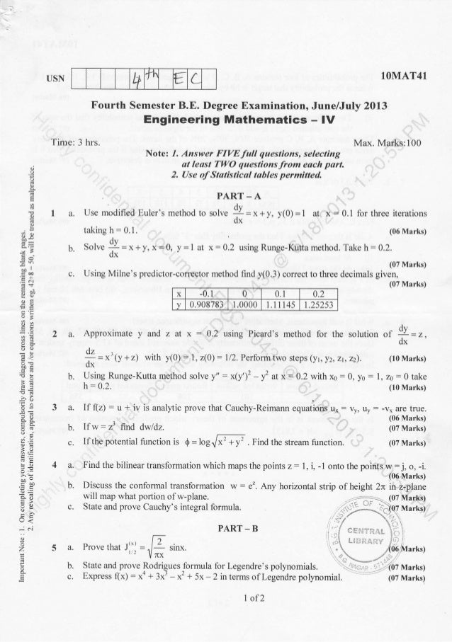 t+ 1t € LUSN Time: 3 hrs. Fourth Semester B.E. Degree Examination, June/July 2013 Engineering Mathematics - lV 1OMAT41 b. ...