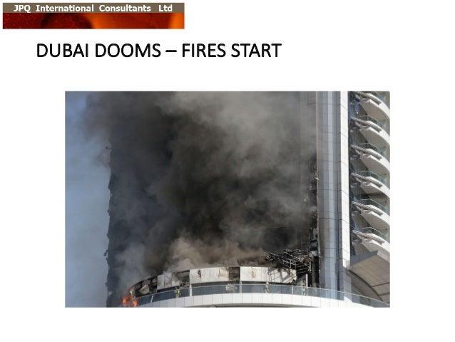 DUBAI  DOOMS  – FIRES  START