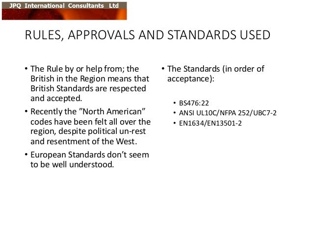 RULES,  APPROVALS  AND  STANDARDS  USED • The  Rule  by  or  help  from;  the   British  in  the...