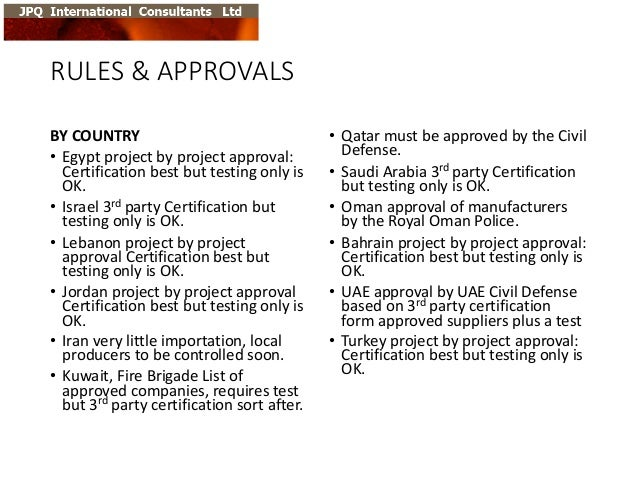 RULES  &  APPROVALS BY  COUNTRY • Egypt  project  by  project  approval:   Certification  best  but  ...
