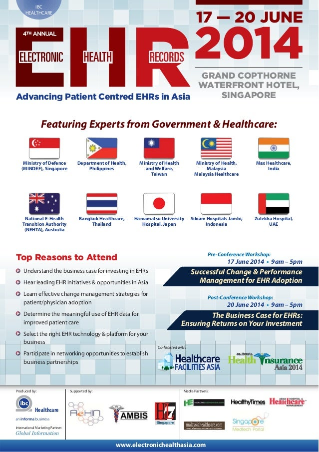 IBC HEALTHCARE  4TH ANNUAL  GRAND COPTHORNE WATERFRONT HOTEL, SINGAPORE Advancing Patient Centred EHRs in Asia  Featuring ...