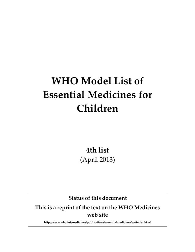 WHO Model List Of Essential Medicines For Children 4th April 2013