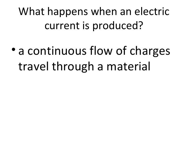 4th grade ch. 13 sec. 2 how do electric charges flow