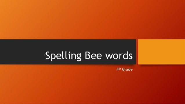 Spelling Bee words 4th Grade