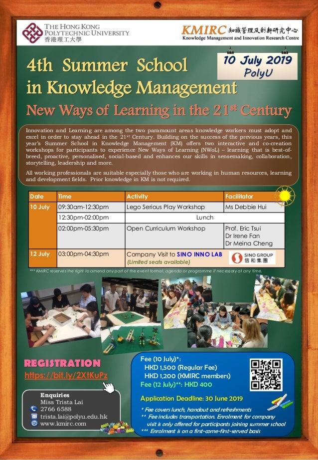 Enquiries Miss Trista Lai 2766 6588 trista.lai@polyu.edu.hk www.kmirc.com REGISTRATION Fee (10 July)*: HKD 1,500 (Regular ...