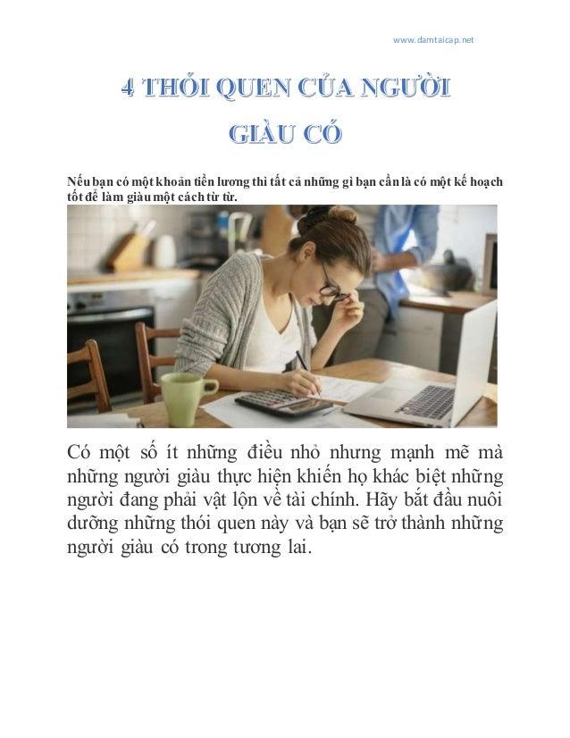 www.damtaicap.net Nếubạn có một khoảntiền lương thì tất cả những gì bạn cầnlà có một kế hoạch tốt để làm giàumột cáchtừ từ...