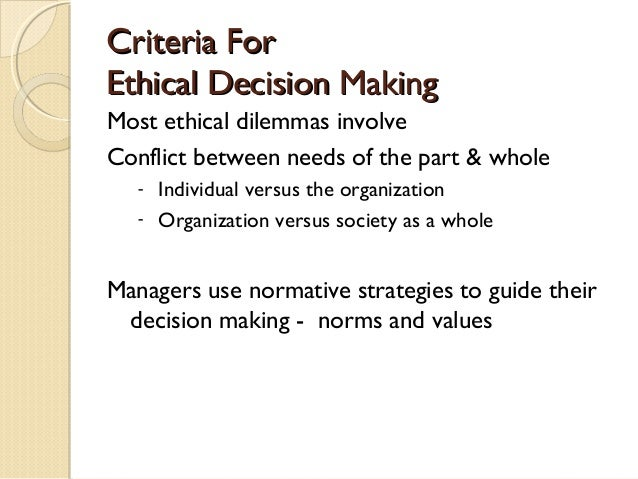 what is the relationship between the organization s culture and ethical decision making At the foundation of organizational ethical decision making is the applica-  the relationship of the ethical question to ethical thinking, including profes-.