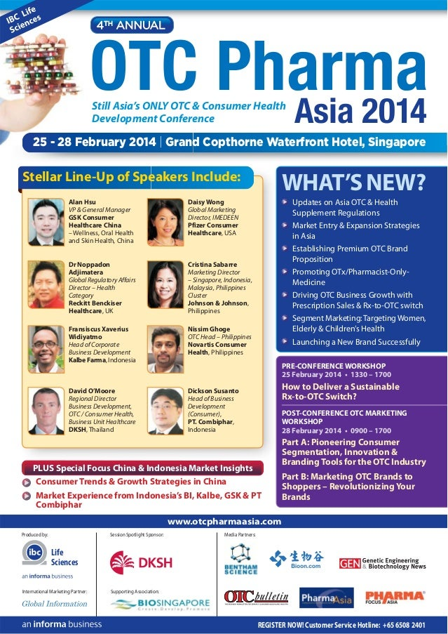 4TH ANNUAL  OTC Pharma Asia 2014 Still Asia's ONLY OTC & Consumer Health Development Conference  25 - 28 February 2014 | G...