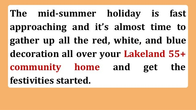 4th of july decorating ideas for your lakeland 55 for 4 h decoration ideas