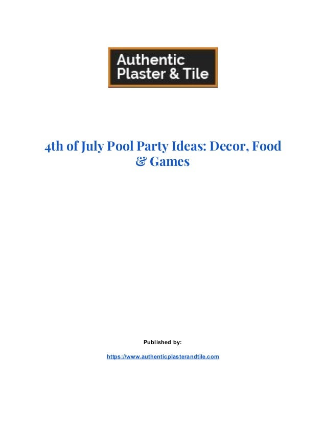 4th Of July Pool Party Ideas Decor Foodand Games