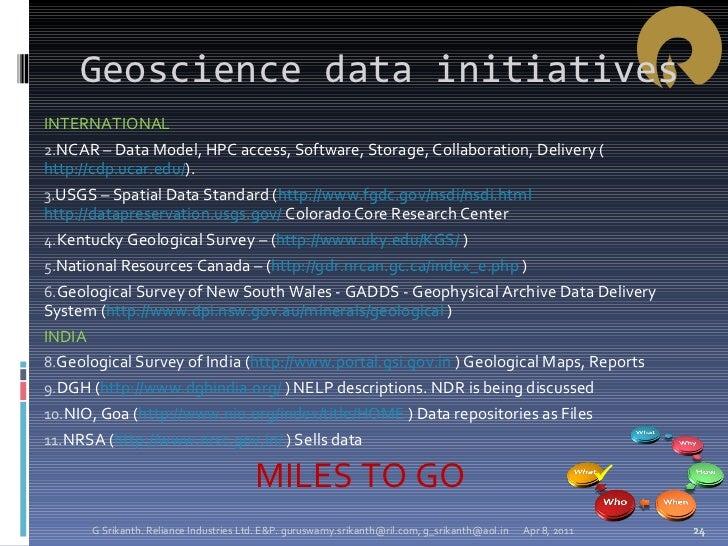 Geoscience data initiatives <ul><li>INTERNATIONAL </li></ul><ul><li>NCAR – Data Model, HPC access, Software, Storage, Coll...