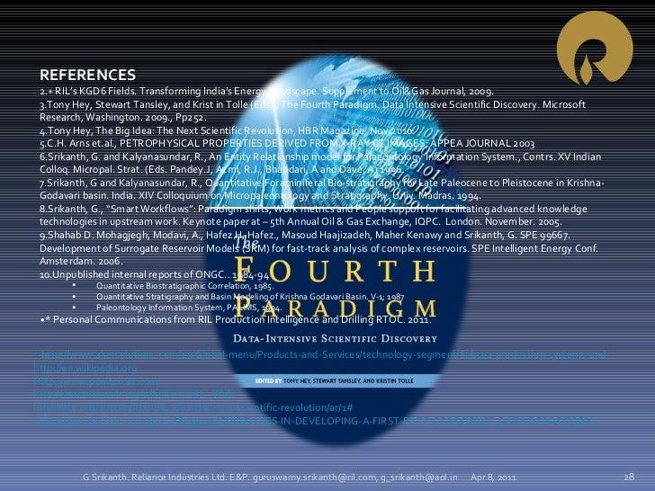 Apr 8, 2011 G Srikanth. Reliance Industries Ltd. E&P. guruswamy.srikanth@ril.com, g_srikanth@aol.in <ul><li>REFERENCES </l...
