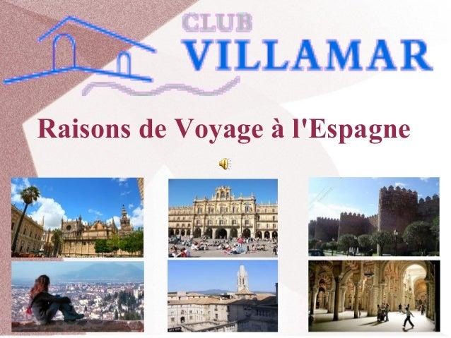Raisons de Voyage à l'Espagne
