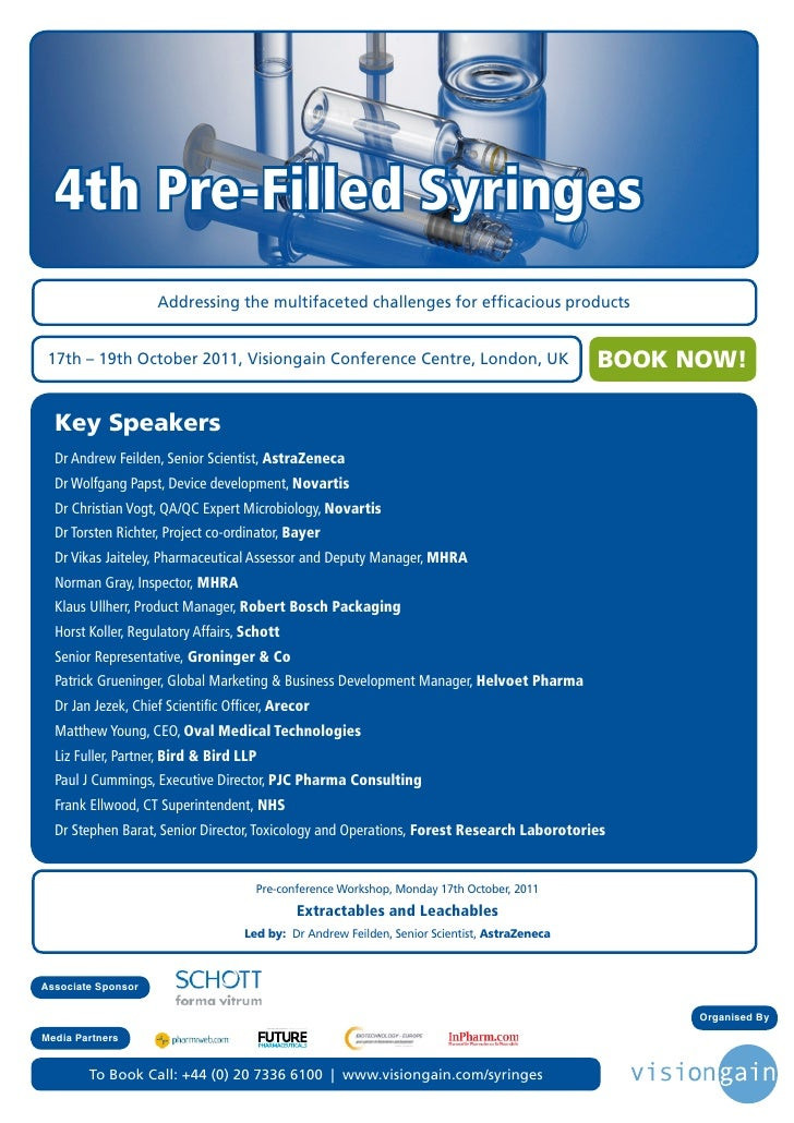 4th Pre-Filled Syringes                    Addressing the multifaceted challenges for efficacious products 17th – 19th Oct...