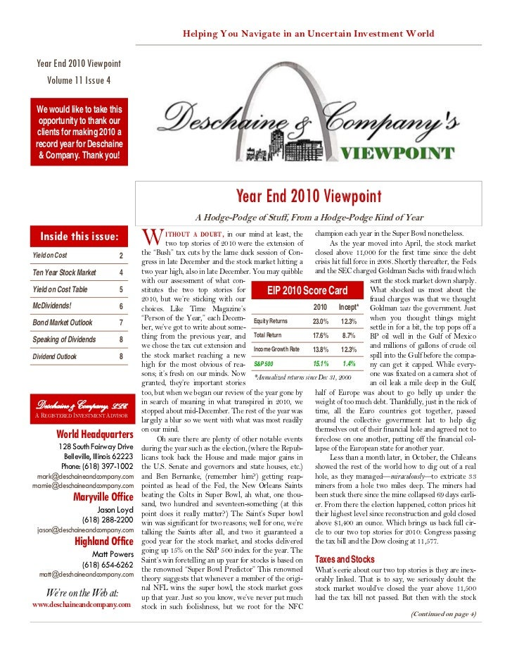 Helping You Navigate in an Uncertain Investment World Year End 2010 Viewpoint    Volume 11 Issue 4 We would like to take t...