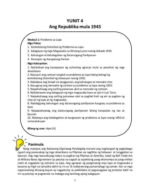 YUNIT 4 Ang Republika mula 1945 Modyul 1: Problema sa Lupa Mga Paksa: 1. Kontekstong Historikal ng Problema sa Lupa 2. Kal...